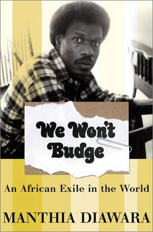 We Won't Budge: An African Exile in the World 9780465017096