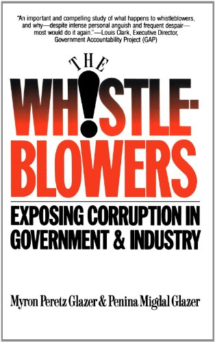 Whistleblowers: Exposing Corruption in Government and Industry