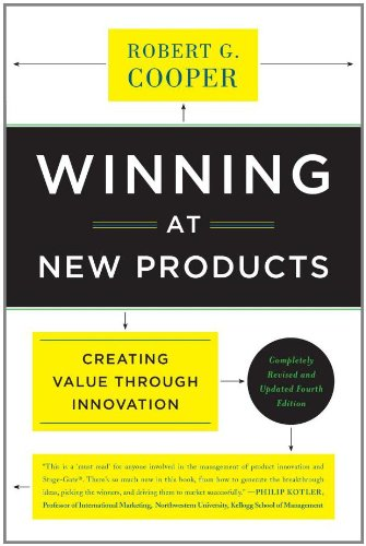 Winning at New Products: Creating Value Through Innovation 9780465025787