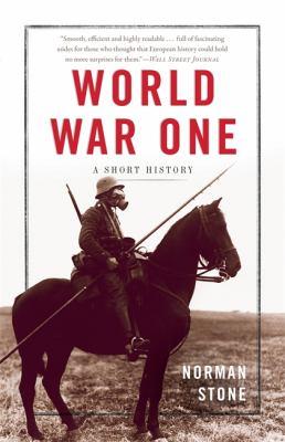 World War One: A Short History