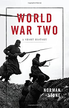 World War Two: A Short History 9780465013722