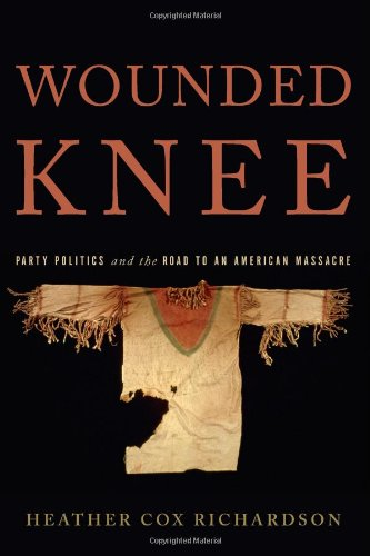 Wounded Knee by Richardson, Heather Cox, 9780465009213