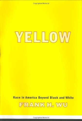 Yellow: Race in America Beyond Black and White 9780465006397
