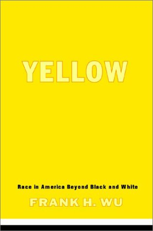 Yellow: Race in America Beyond Black and White 9780465006403