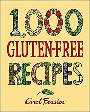 1,000 Gluten-Free Recipes 9780470067802