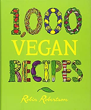1,000 Vegan Recipes 9780470085028