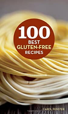 100 Best Gluten-Free Recipes 9780470475836