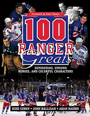 100 Ranger Greats: Superstars, Unsung Heroes and Colorful Characters 9780470736197