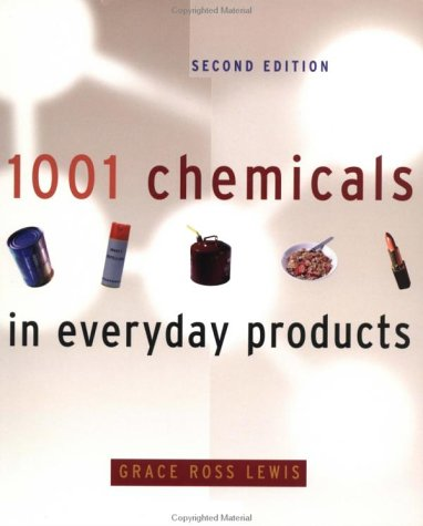 1001 Chemicals in Everyday Products 9780471292128