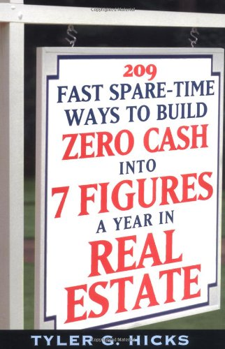 209 Fast Spare-Time Ways to Build Zero Cash Into 7 Figures a Year in Real Estate 9780471464990