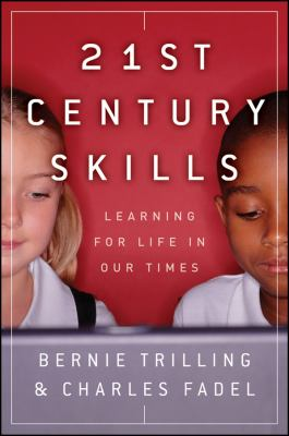 21st Century Skills: Learning for Life in Our Times [With DVD] 9780470475386