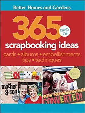 365 Days of Scrapbooking Ideas 9780470591307