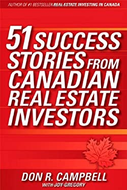 51 Success Stories from Canadian Real Estate Investors 9780470839164