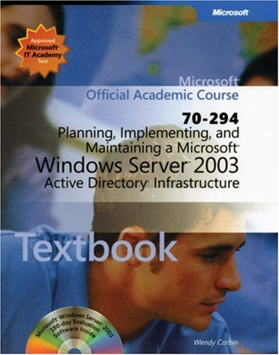 70-294: Planning, Implementing, and Maintaining a Microsoft Windows Server 2003 Active Directory Infrastructure Package 9780470068922