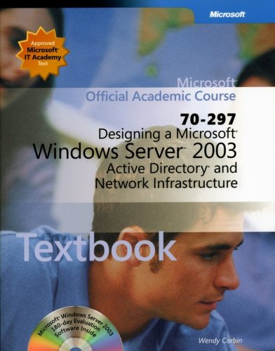 70-297 Designing a Microsoft Windows Server 2003 Active Directoryand Network Infrastructure Package 9780470068946