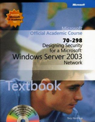 70-298: Designing Security for a Microsoft Windows Server 2003 Network Package 9780470068960