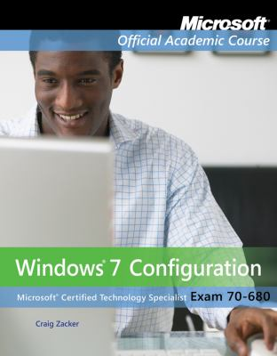 Exam 70-680: Windows 7 Configuration with Lab Manual Set 9780470891223