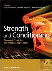 Strength and Conditioning Strength and Conditioning: Biological Principles and Practical Applications Biological Principles and Pr 10969252