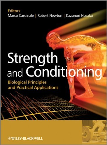 Strength and Conditioning: Biological Principles and Practical Applications 9780470019191