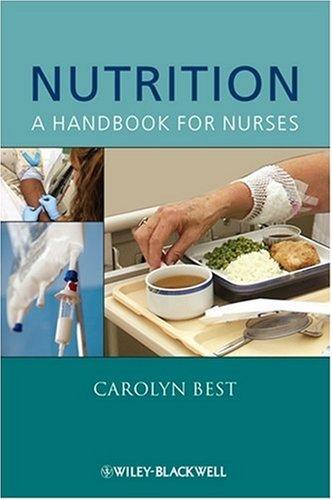 Nutrition: A Handbook for Nurses 9780470061312