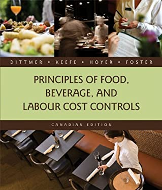 Principles of Food, Beverage, and Labour Cost Controls 9780470158180