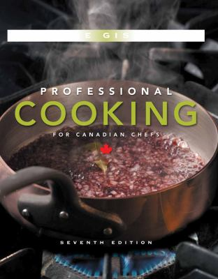 Professional Cooking for Canadian Chefs 9780470197547