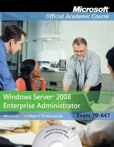 Exam 70-647: Windows Server 2008 Enterprise Administrator 9780470225165
