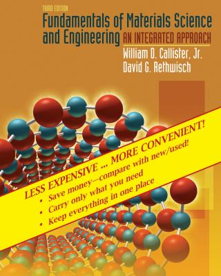 Fundamentals of Materials Science and Engineering: An Integrated Approach, 3rd Edition Binder Ready Version 9780470343661