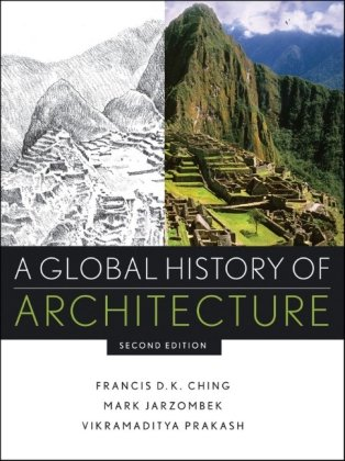 A global history of architecture by francis d k ching mark m a global history of architecture fandeluxe Gallery
