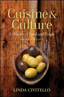 Cuisine and Culture: A History of Food and People 9780470403716