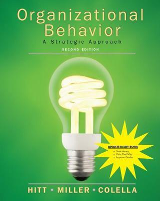 Organizational Behavior: A Strategic Approach, Second Edition Binder Ready Version 9780470418031