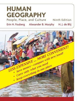 Human Geography, Binder Ready Version: People, Place, and Culture 9780470418383