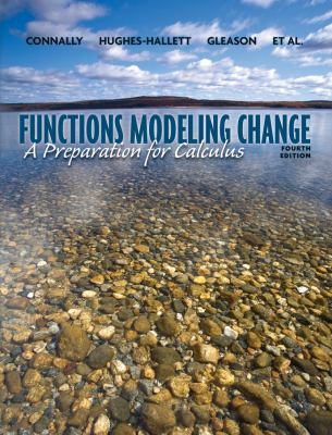 Functions Modeling Change: A Preparation for Calculus 9780470484746