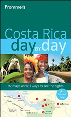 Frommer's Costa Rica Day by Day [With Map] 9780470497708