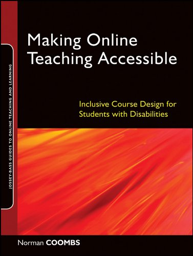Making Online Teaching Accessible: Inclusive Course Design for Students with Disabilities 9780470499047