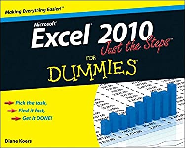 Excel 2010 Just the Steps for Dummies 9780470501641