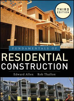 Fundamentals of Residential Construction 9780470540831