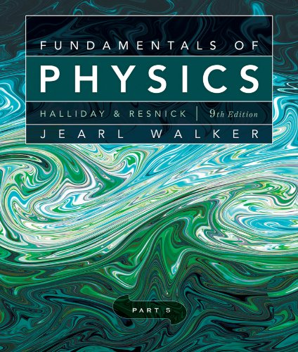 Fundamentals of Physics, Chapters 38-44 9780470547953