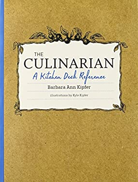 The Culinarian: A Kitchen Desk Reference 9780470554241