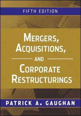 Mergers, Acquisitions, and Corporate Restructurings 9780470561966