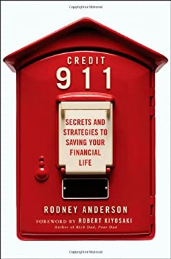 Credit 911: Secrets and Strategies to Saving Your Financial Life 9780470587614