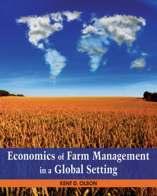 Economics of Farm Management in a Global Setting 9780470592434