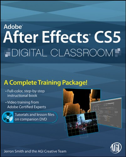 Adobe After Effects CS5 Digital Classroom [With DVD] 9780470595244