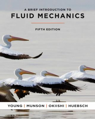 A Brief Introduction to Fluid Mechanics [With Access Code] 9780470596791