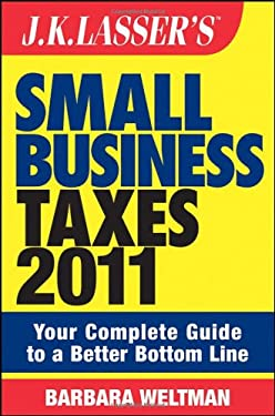 J.K. Lasser's Small Business Taxes: Your Complete Guide to a Better Bottom Line 9780470597255