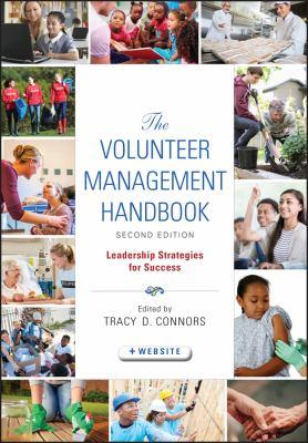 The Volunteer Management Handbook: Leadership Strategies for Success 9780470604533