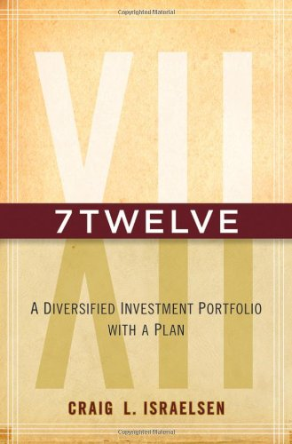 7twelve: A Diversified Investment Portfolio with a Plan 9780470605271