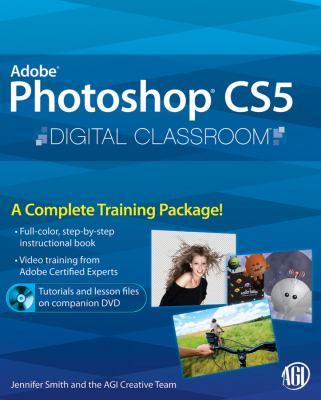 Adobe Photoshop CS5 Digital Classroom [With DVD] 9780470607770