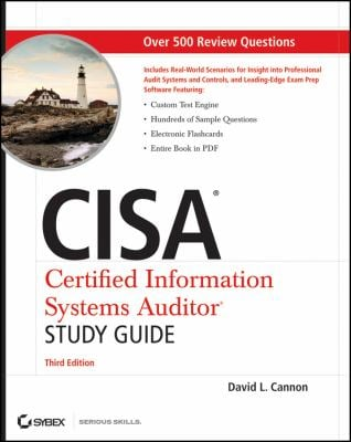CISA Certified Information Systems Auditor Study Guide [With CDROM] 9780470610107
