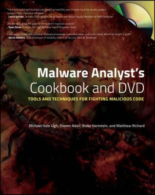 Malware Analyst's Cookbook and DVD: Tools and Techniques for Fighting Malicious Code [With DVD] 9780470613030
